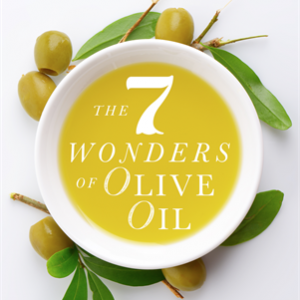 The seven wonders of olive oil